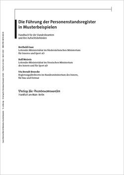 Die Führung der Personenstandsregister in Musterbeispielen von Berndt-Benecke,  Uta, Gaaz,  Berthold, Hobmaier,  Markus, Meireis,  Rolf, Spahn,  Sandra