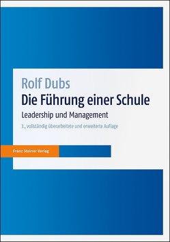 Die Führung einer Schule von Dubs,  Rolf