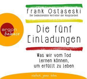 Die fünf Einladungen von Elze,  Judith, Neumann,  Andreas, Ostaseski,  Frank