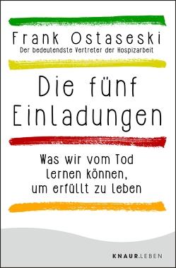 Die fünf Einladungen von Elze,  Judith, Ostaseski,  Frank