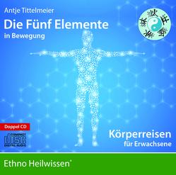 Die Fünf Elemente in Bewegung von Tittelmeier,  Antje
