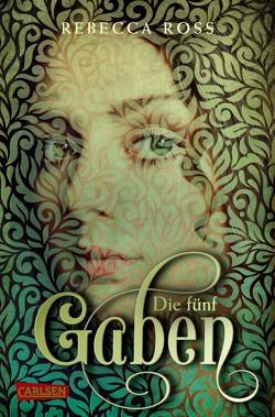 Die fünf Gaben (Valenias Töchter 1) von Brauner,  Anne, Friedrich,  Susann, Ross,  Rebecca