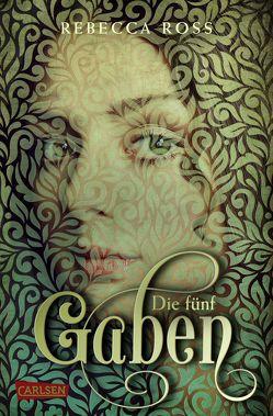 Die fünf Gaben (Valenias Töchter 1) von Brauner,  Anne, Klein,  Susanne, Ross,  Rebecca