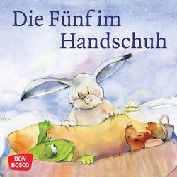 Die Fünf im Handschuh. Mini-Bilderbuch. von Lefin,  Petra