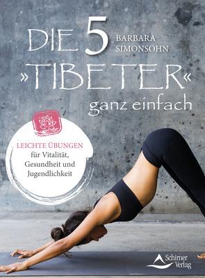 Die Fünf Tibeter ganz einfach von Simonsohn,  Barbara