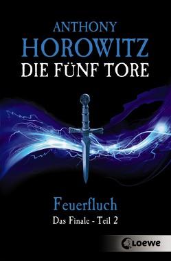 Die fünf Tore 5 – Feuerfluch von Horowitz,  Anthony, Wiemken,  Simone