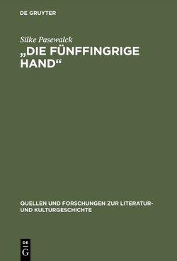 """""""Die fünffingrige Hand"""" von Pasewalck,  Silke"""
