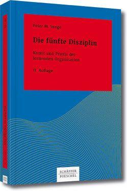 Die fünfte Disziplin von Freundl,  Hans, Klostermann,  Maren, Senge,  Peter M.