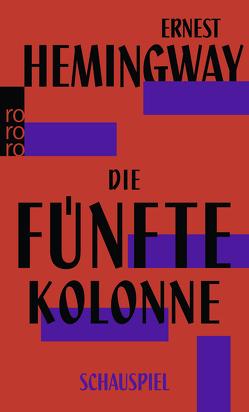 Die fünfte Kolonne von Hemingway,  Ernest, Plessen,  Elisabeth, Schnabel,  Ernst
