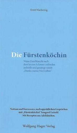 Die Fürstenköchin von Wachernig,  Ernst