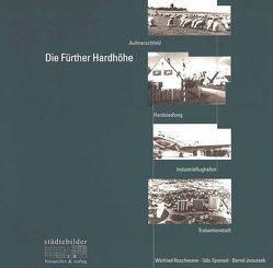 Die Fürther Hardhöhe von Jesussek,  Bernd, Roschmann,  Winfried, Sponsel,  Udo