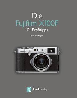 Die Fujifilm X100F von Pfirstinger,  Rico