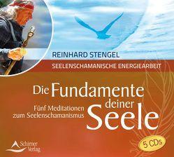Die Fundamente deiner Seele von Stengel,  Reinhard