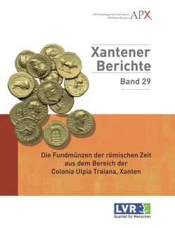 Die Fundmünzen der römischen Zeit aus dem Bereich der Colonia Ulpia Traiana von Komnick,  Holger, Müller,  Martin