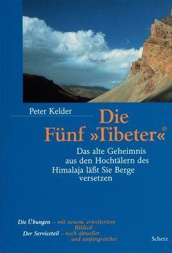 Die Fünf 'Tibeter'® von Baker,  Christopher, Kelder,  Peter