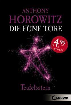 Die fünf Tore – Teufelsstern von Horowitz,  Anthony, Wiemken,  Simone