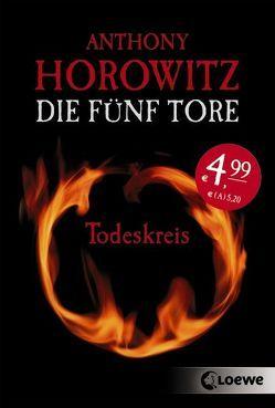 Die fünf Tore – Todeskreis von Horowitz,  Anthony, Wiemken,  Simone