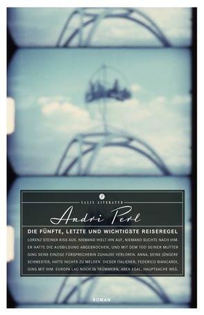 Die fünfte, letzte und wichtigste Reiseregel von Perl,  Andri