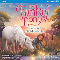 Die Funkelponys (3). Luna und die Mondsteine von Manstein,  Melanie, Palmer,  Emily