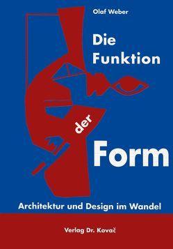 Die Funktion der Form von Weber,  Olaf