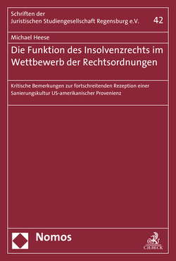 Die Funktion des Insolvenzrechts im Wettbewerb der Rechtsordnungen von Heese,  Michael