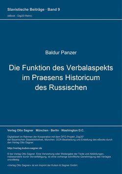 Die Funktion des Verbalaspekts im Praesens historicum des Russischen von Panzer,  Baldur
