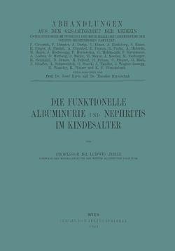 Die Funktionelle Albuminurie und Nephritis im Kindesalter von Jehle,  Ludwig