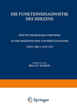 Die Funktionsdiagnostik des Herzens von Klepzig,  Helmut