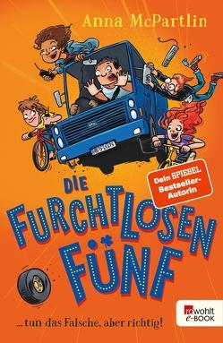 Die Furchtlosen Fünf von McPartlin,  Anna, Strüh,  Christine