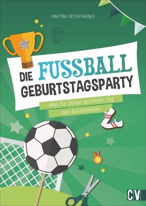 Die Fußball-Geburtstags-Party von Unterfrauner,  Martina