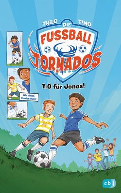 Die Fußball-Tornados – 1:0 für Jonas von Grubing,  Timo, THiLO