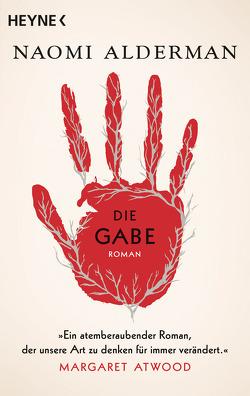 Die Gabe von Alderman,  Naomi, Thiele,  Sabine