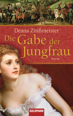 Die Gabe der Jungfrau von Zinßmeister,  Deana