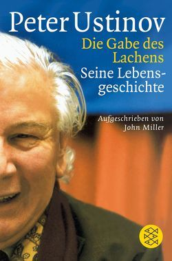Die Gabe des Lachens von Kusterer,  Hermann, Miller,  John, Ustinov,  Peter