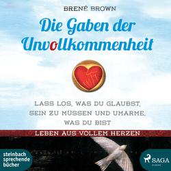 Die Gaben der Unvollkommenheit von Brown,  Brené, Jürgens,  Heidi