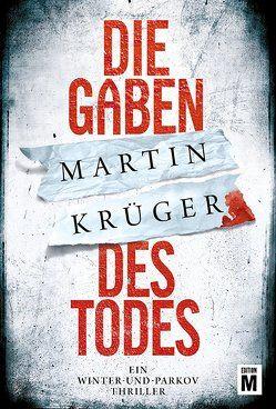 Die Gaben des Todes von Krueger,  Martin