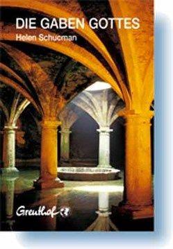 Die Gaben Gottes von Cattani,  Franchita, Schucman,  Helen