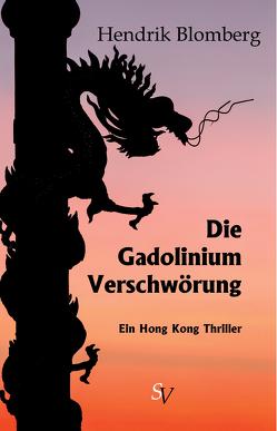 Die Gadolinium Verschwörung von Blomberg,  Hendrik, Schweitzer,  Karin