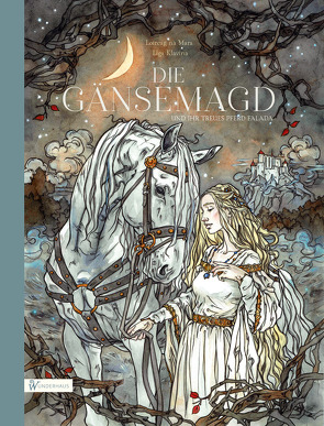 Die Gänsemagd und ihr treues Pferd Falada von Grimm Brüder, Jürchott,  Carola, na Mara,  Loireag