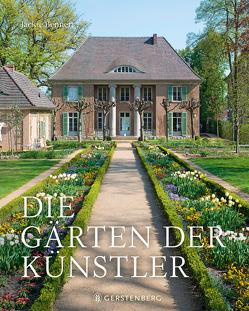 Die Gärten der Künstler von Albrecht,  Anke, Bennett,  Jackie, Hanson,  Richard