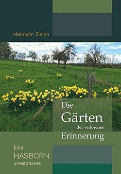Die Gärten der verlorenen Erinnerung von Simon,  Hermann