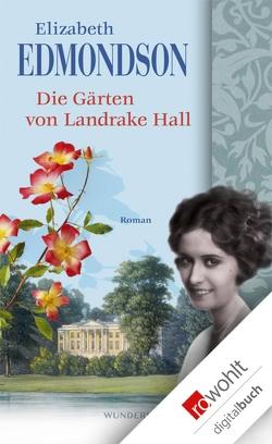 Die Gärten von Landrake Hall von Edmondson,  Elizabeth, Handels,  Tanja