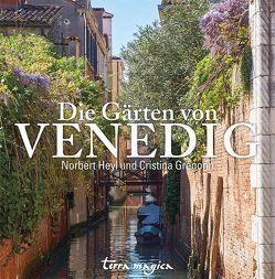 Die Gärten von Venedig von Gregorin,  Cristina, Heyl,  Norbert