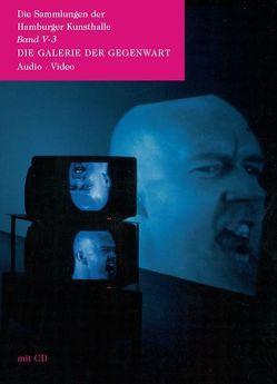Die Galerie der Gegenwart – Audio /Video von Barth,  Frank, Schneede,  Uwe M.