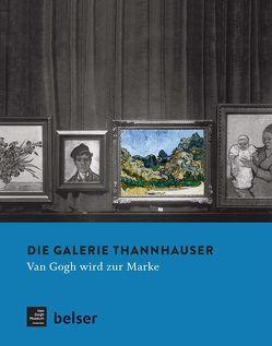 Die Galerie Thannhauser von Koldehoff,  Stefan, Stolwijk,  Chris