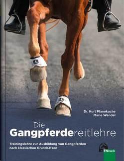 Die Gangpferdereitlehre von Pfannkuche,  Dr. Kurt, Wendel,  Marie