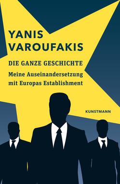 Die ganze Geschichte von Emmert,  Anne, Schäfer,  Ursel, Varoufakis,  Yanis, Varrelmann,  Claus