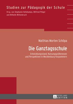 Die Ganztagsschule von Schöpa,  Matthias Morten