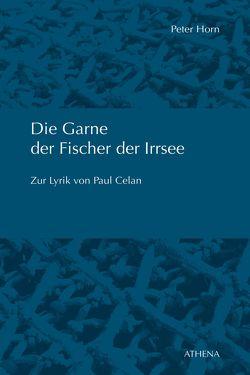 Die Garne der Fischer der Irrsee von Horn,  Peter