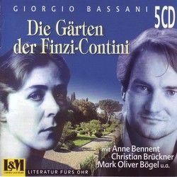 Die Gärten der Finzi-Contini von Bassani,  Giorgio, Bennent,  Anne, Bögel,  Mark O, Brückner,  Christian, Schlüter,  Herbert